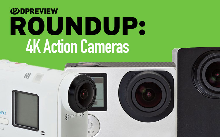 2016 Roundup 4k Action Cameras Digital Photography Review